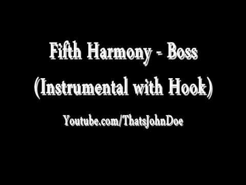 Fifth Harmony - Boss (Instrumental with Hook) [FREE DOWNLOAD]