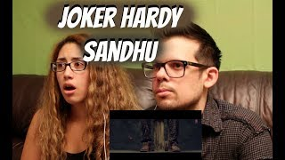 Joker Hardy Sandhu AMERICAN REACTION!(SHE CRIED)