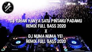 Download DJ TUHAN HANYA SATU PINTAKU PADAMU X DJ NUMA NUMA YEI REMIX FULL BASS 2020