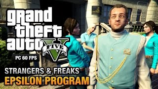 GTA 5 PC - Epsilon Program [100% Gold Medal Walkthrough]