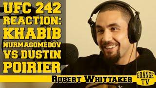 Robert Whittaker reaction to Khabib Nurmagomedov vs Dustin Poirier at UFC 242