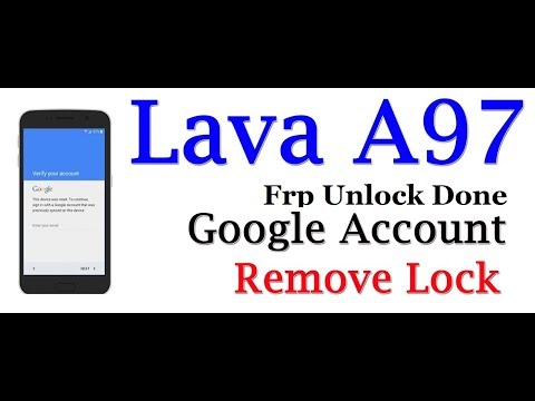 lava a97 - frp unlock or google account bypass Done