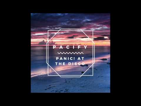 Pacify- Panic! At The Disco
