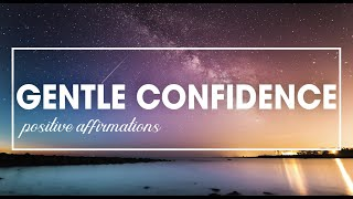 Positive Affirmations to Boost Your Confidence (POWERFUL!)