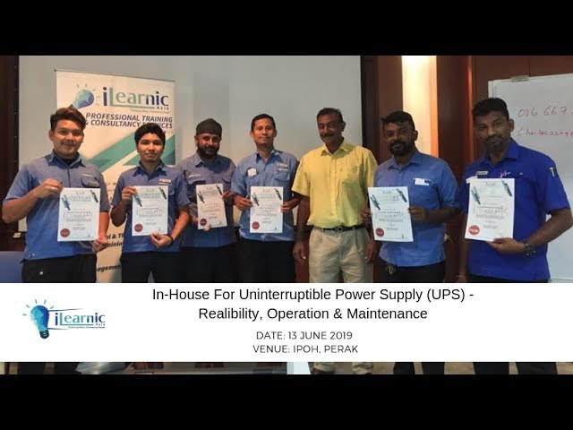 2019 Jun | In-House For Uninterruptible Power Supply (UPS) - Realibility, Operation & Maintenance