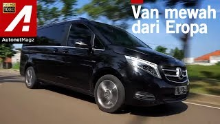 Mercedes-Benz V-Class Diesel Review & Test Drive by AutonetMagz