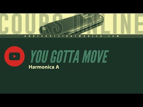 You gotta move   Harmonica A   Paul Lassey