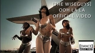 Video The Wiseguys - Ooh La La (Official Video) download MP3, 3GP, MP4, WEBM, AVI, FLV November 2018