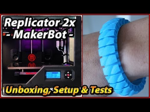 Replicator 2x Unboxing Experience | MakerBot 3D Printer | Setup Testing