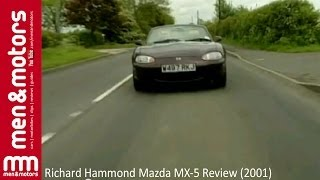 Richard Hammond Mazda MX-5 Review (2001)