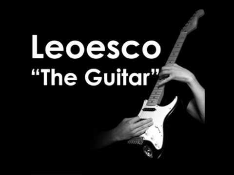 Leoesco Aka Dj Leo   The Guitar Original Mix Klam
