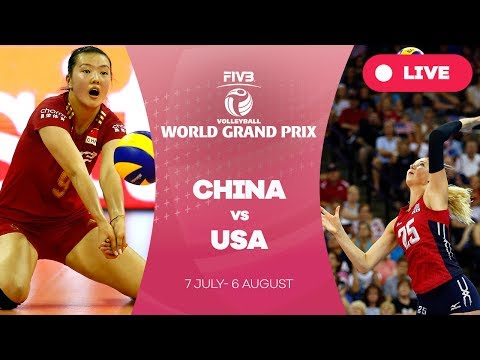 China v USA - Group 1: 2017 FIVB Volleyball World Grand Prix
