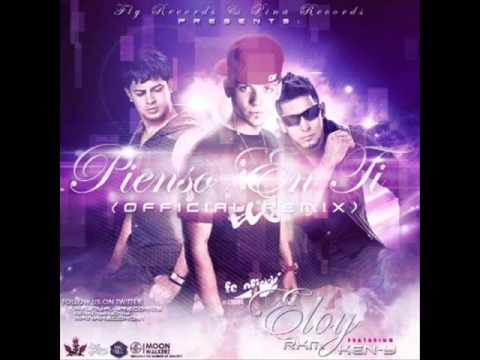 Pienso en Ti [Remix] - Eloy Ft. RKM & Ken-Y