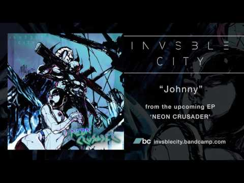 """INVSBLE CITY - """"Johnny"""" (Official Track)"""