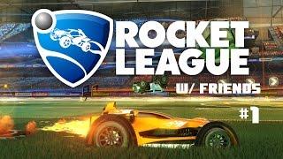 Rocket League w/ Friends [Ep. 1]