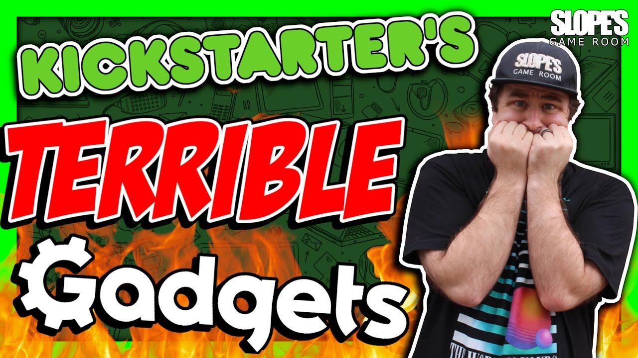 Kickstarter 's TERRIBLE Gadgets- SGR