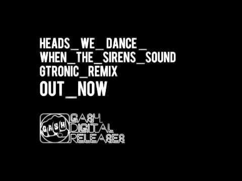 Heads We Dance 'Sirens' (Gtronic Remix)