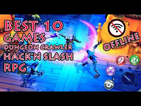 BEST 10 GAMES Dungeon Crawler Hack'N Slash RPG For Android