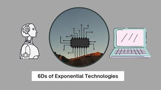 6 Ds of Exponential Technologies | SU Concepts |