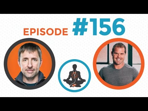 Podcast #156 - Kelly Starrett: Systems Thinking, Movement Standards, & Getting Ready to Run