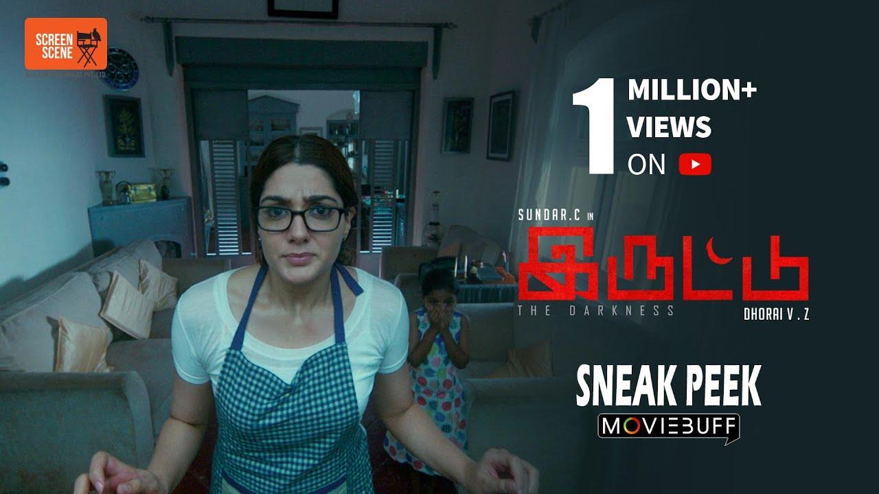 Iruttu - Moviebuff Sneak Peek | Sundar C, Sai Dhanshika, Yogi Babu Directed by VZ Dhorai