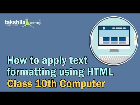 Apply Text Formatting Using HTML - CBSE Class 10 Computer Science Online Classes | HTML Tutorials