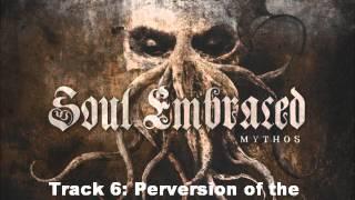 Soul Embraced Mythos (Full Album 2013)
