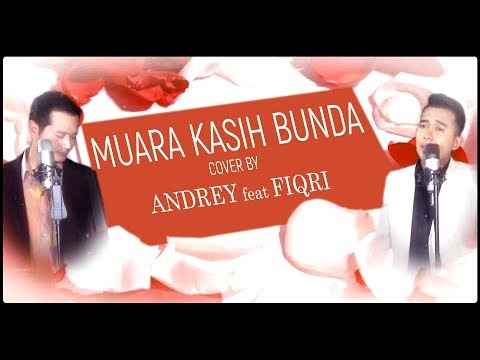 MUARA KASIH BUNDA (Erie Suzan) - COVER BY ANDREY feat FIQRI FIRMANSYAH