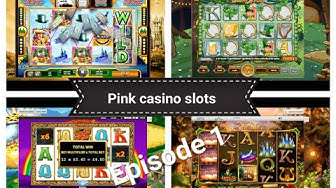 Pink Casino Playing Slots Episode 1