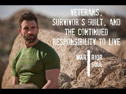 Veterans, Survivor's Guilt, and the Continued Responsibility to Live