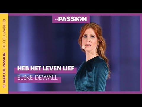7 Heb Het Leven Lief Elske Dewall The Passion 2017 Leeuwarden