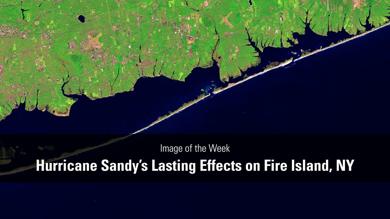 Hurricane Sandy's Lasting Effects on Fire Island, NY