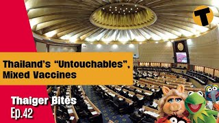 Thailand corruption, Mixed vaccines, Delusions, The muppets | Thaiger Bites | Ep. 42