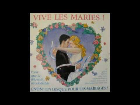 VIVE LES MARIES : VERSION FARANDOLE
