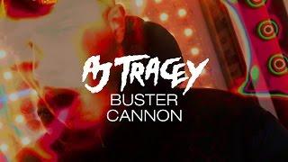 Смотреть клип Aj Tracey - Buster Cannon