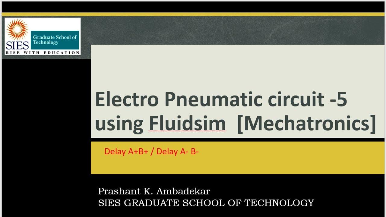 Electro Pneumatic circuit 5  Mechatronics  using Fluidsim