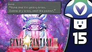 [Vinesauce] Vinny - Final Fantasy IX (PART 15)