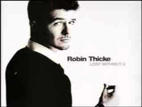 robin thicke im lost without you