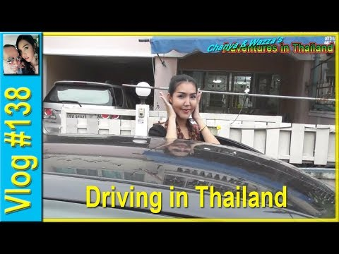 Vlog 138 - Driving in Thailand