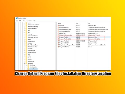 Change Default Program Files Installation Directory Location