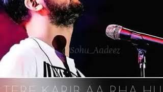 Tera Hua Atif Aslam | Tere Kareeb Aa Raha Hu | Romantic Love