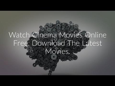 Watch Cinema Movies Online Streaming - OnlineCinemaMovies