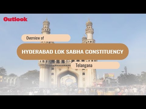 Lok Sabha Elections 2019: Know Your Constituency- Hyderabad