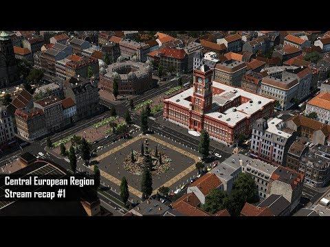 Cities: Skylines - Central European Region - Stream recap #1 - 5 hours of work