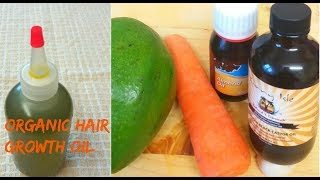 How To DIY Organic HAIR GROWTH OIL with Avocado, carrot,castor, vitamin E & almond oil
