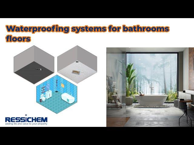 Waterproofing Systems for Bathroom floors.
