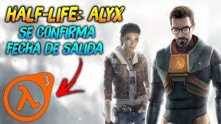 Half Life 3 !? ► Se confirma fecha de Salida 😱 | Half Life: Alyx