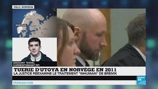"""Norvège : la justice réexamine le traitement """"inhumain"""" d"""
