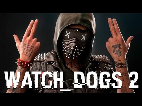 Watch Dogs 2 - A Casa dos Hackers