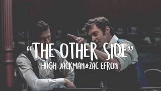 "Download lagu ""The other side"" lyrics - Hugh Jackman, Zack Efron; The greatest Showman"